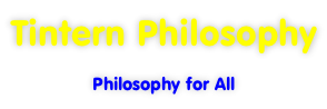 Tintern Philosophy Philosophy for All